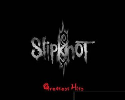 Slipknot - Greatest Hits (2010)
