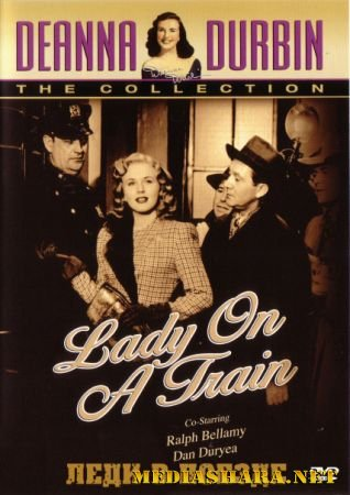 Леди в поезде / Lady on a Train (1945) DVDRip