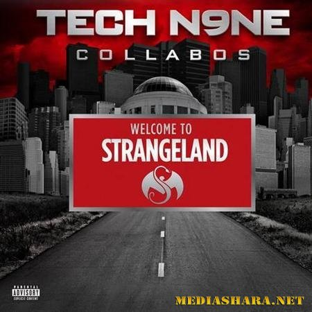 Tech N9ne - Welcome to Strangeland (Deluxe Edition) (2011)