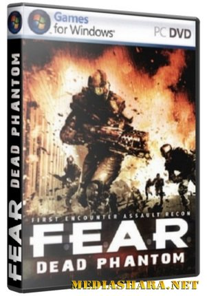 F.E.A.R.: Dead Phantom (2007) PC Repack