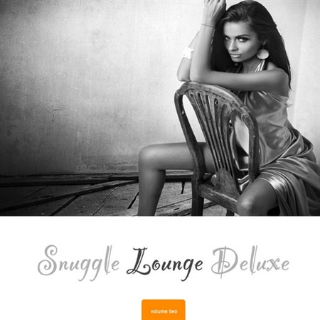 Snuggle Lounge Deluxe Vol. 2 (2012)