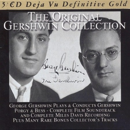 George Gershwin - The Original Gershwin Collection (2011)