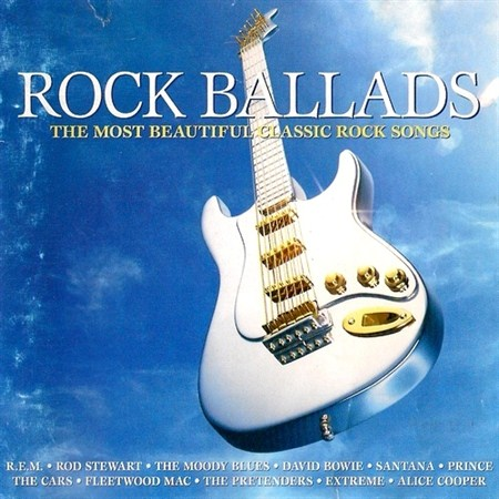 Rock Ballads. The Most Beautiful Classic Rock Songs (2004)