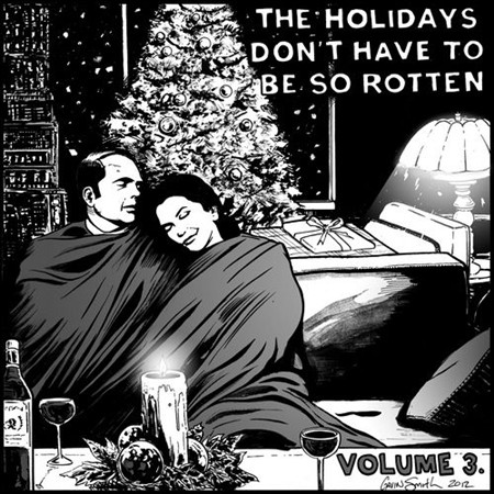 The Holidays Don't Have to Be So Rotten: Volume Three (2012)