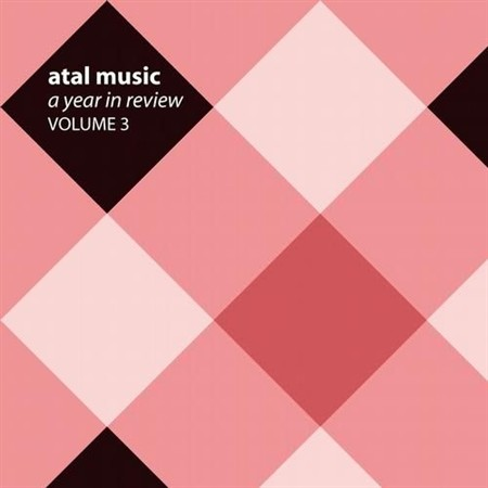 Atal Music: A Year In Review Volume 3 (2012)