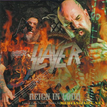 Slayer - Reign In Loud (Live at Zepp Namba, Osaka, Japan, October 24th) (2CD) (2012)