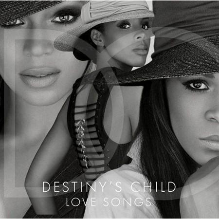 Destinys Child - Love Songs (2013)