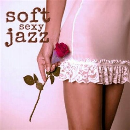 Soft Jazz - Soft Jazz Sexy Music (2013)