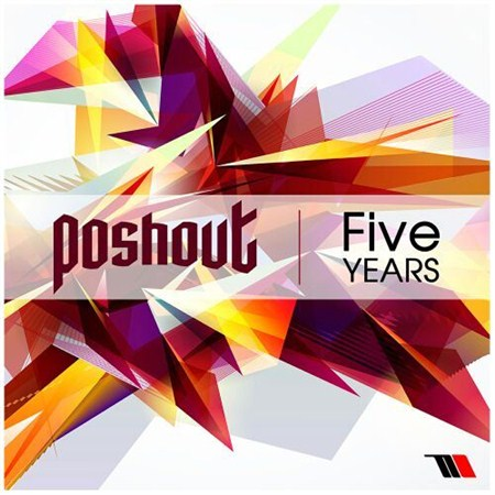 Poshout – Five Years (2013)