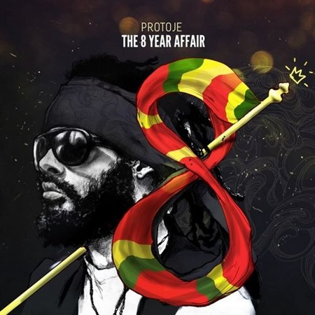 Protoje - The 8 Year Affair (2013)