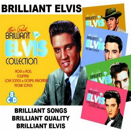 Elvis Presley - Brilliant Elvis: The Collections (2013)