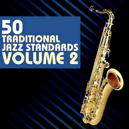 50 Traditional Jazz Standards Vol. 2 (2013)