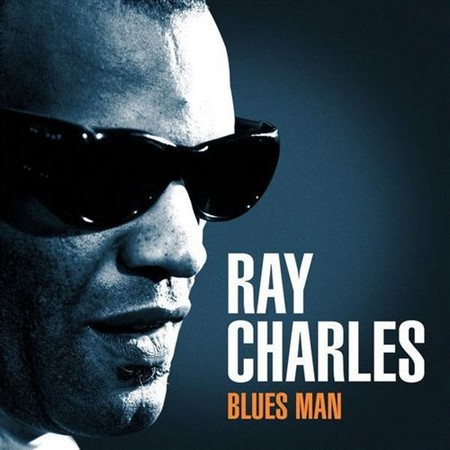 Ray Charles - Blues Man (2013)