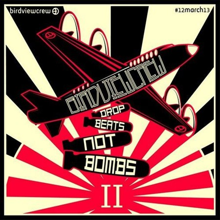 Drop Beats Not Bombs II (2013)