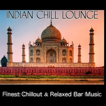 Indian Chill Lounge (2013)