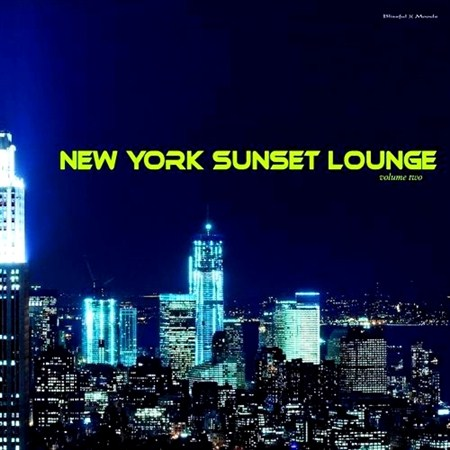 New York Sunset Lounge Vol 2 (2013)