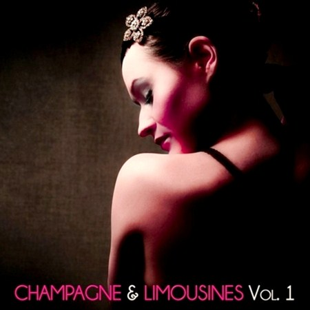 Champagne and Limousines Vol.1 (2013)