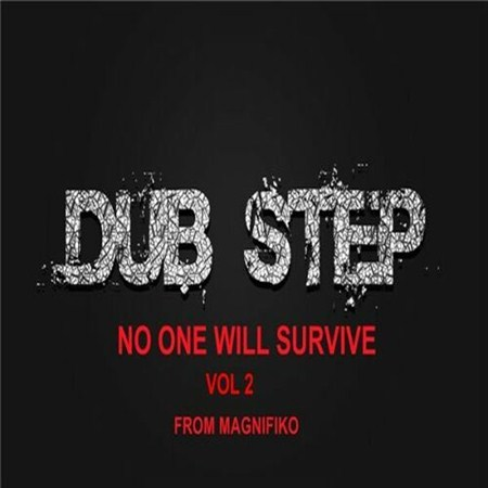 DubStep. No One Will Survive Vol 2 (2013)