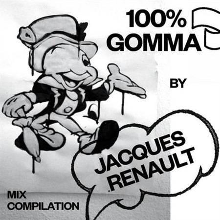 100% Gomma By Jacques Renault (2013)