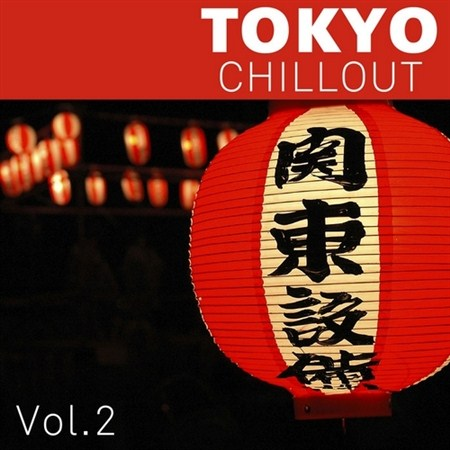 Tokyo Chillout Vol.2 (2013)