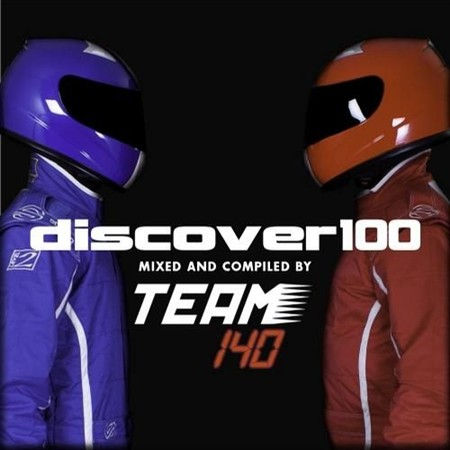 Discover100 (Mixed & Compiled by Team 140) (2013)