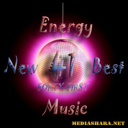 Energy New Best Music top 90 FORTY-FIRST