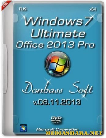 Windows 7 Ultimate SP1 Donbass Soft v.08.11.13 + Office 2013 Pro  (x64/RUS/2013)