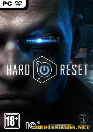 Hard  Reset: Extended Edition (2011/RUS/ENG/RePack by R.G. Механики)