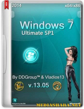 Windows 7 Ultimate SP1 v.13.05 by DDGroup & Vladios13 (x86/x64/RUS/2014)