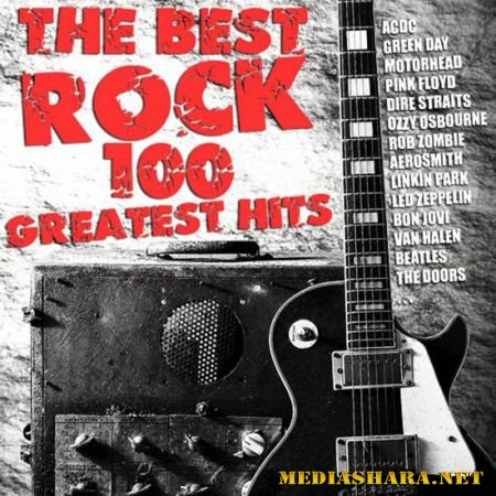 The Best Rock - 100 Greatest Hits (2014/MP3)