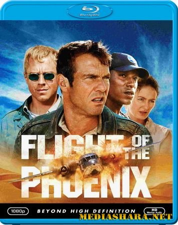 Полет Феникса / Flight of the Phoenix (2004) BDRip | BDRip 720p | BDRip 1080p
