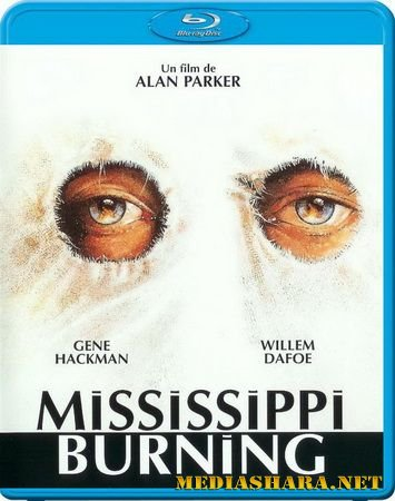 Миссисипи в огне / Mississippi Burning (1988) BDRip