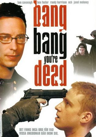 Пиф-паф, ты - мертв / Bang Bang You're Dead (2002) DVDRip