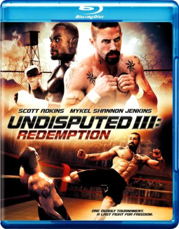 Неоспоримый 3 / Undisputed III: Redemption (2010) BDRip