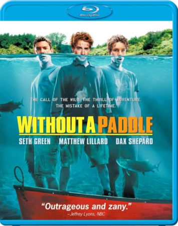Трое в каноэ / Without a paddle (2004) BDRip