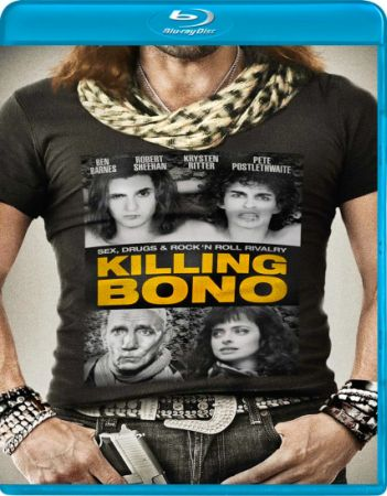 Убить Боно / Killing Bono (2011) BDRip