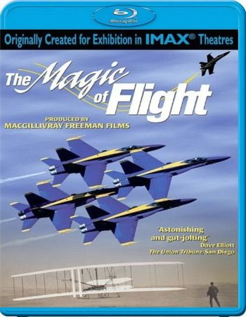 Магия полета / The Magic Of Flight (1996) HDTVRip 1080p